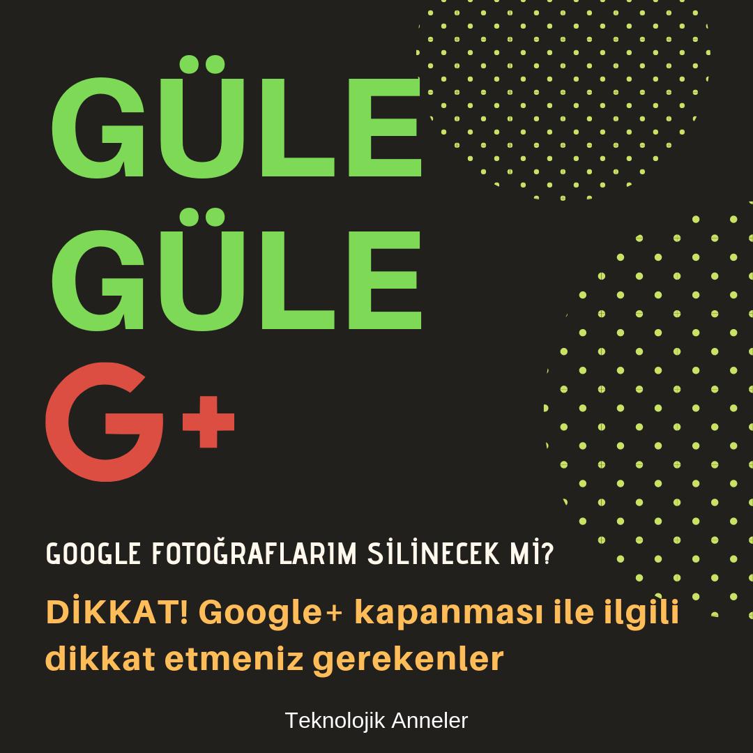 google+ kapanıyor mu
