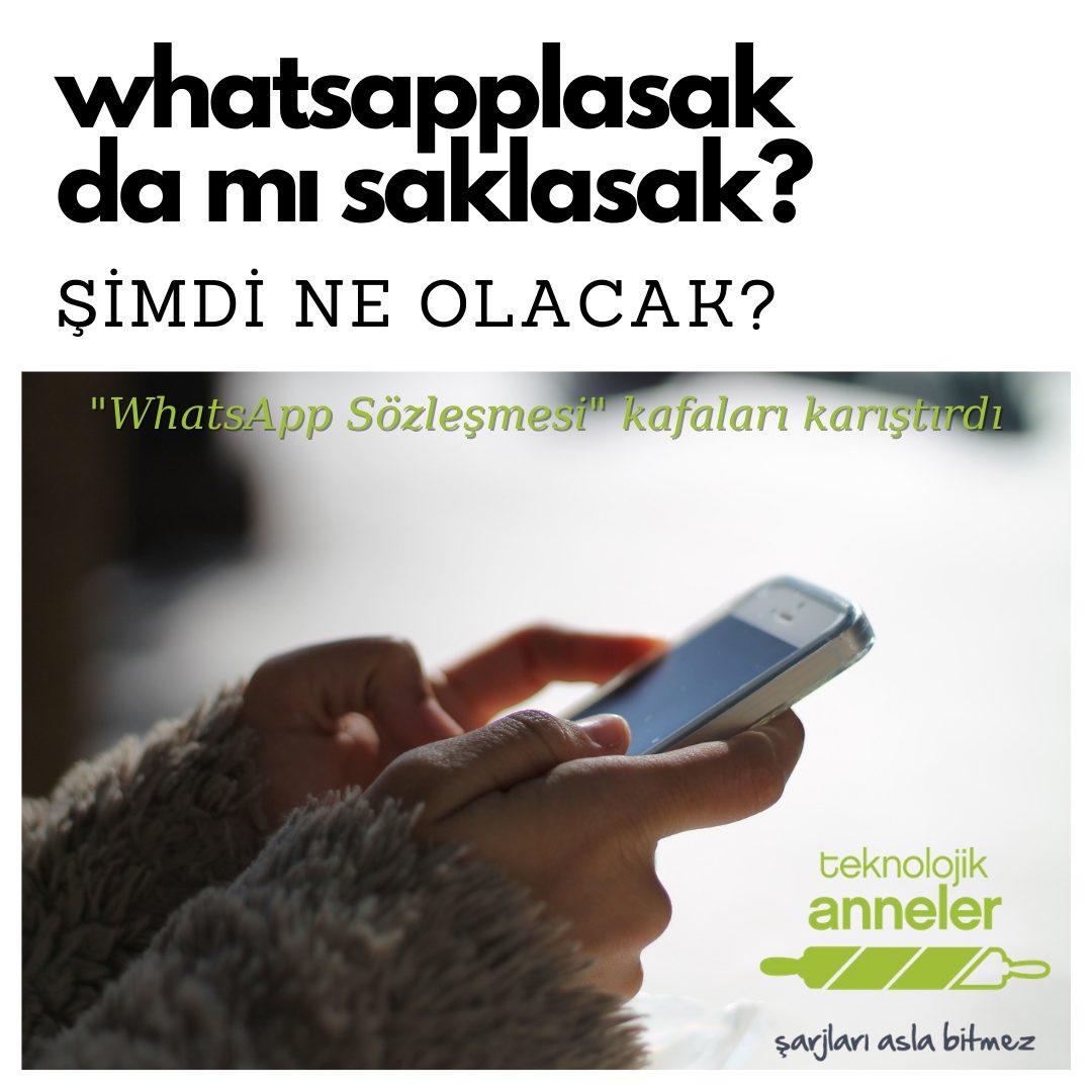 Whatsapp Sözleşmesi hakkında ne yapmalı?